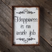 Inspirational Sayings about Happiness, Quotes on being Happy, Motivational Sayings, Handmade Wood Sign, Cottage Chic Decor, Motivational Signs, Signs and Sayings, Crow Bar D'signs