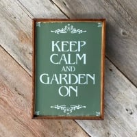 Keep Calm and Garden On, Handmade Wood Sign, Decorative Wall Sign, Cottage Style Decor, Country Home Decor, Garden Signs and Sayings, Quotes about Gardening, Gift for Gardeners, Crow Bar D'signs
