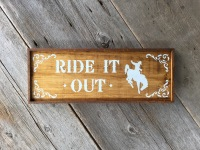 Handmade Wood Sign, Western Sign, Motivational Sayings, Life Quotes, Inspirational Sayings, Wood Wall Art, Cowboy Decor, Cowboy Art